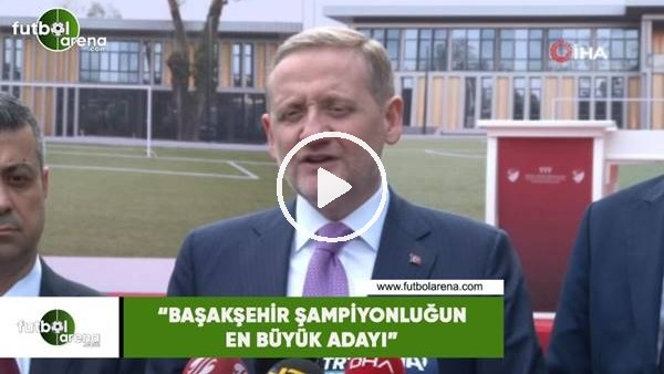 """'Göksel Gümüşdağ: """"Başakşehir şampiyonluğun en büyük adayı"""""""