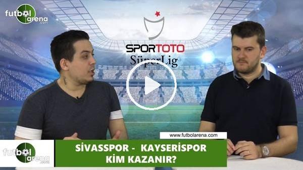 Sivasspor - Kayserispor maçını kim kazanır?
