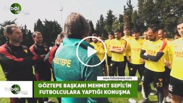 'Mehmet Sepil'in futbolculara yaptığı konuşma
