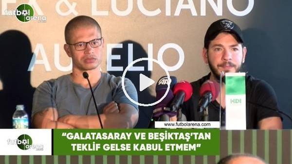 """'Alex de Souza: """"Galatasaray ve Beşiktaş'tan teklif gelse kabul etmem"""""""