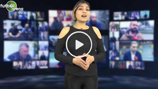 'FutbolArena akşam haberleri turu (18 Nisan 2019)
