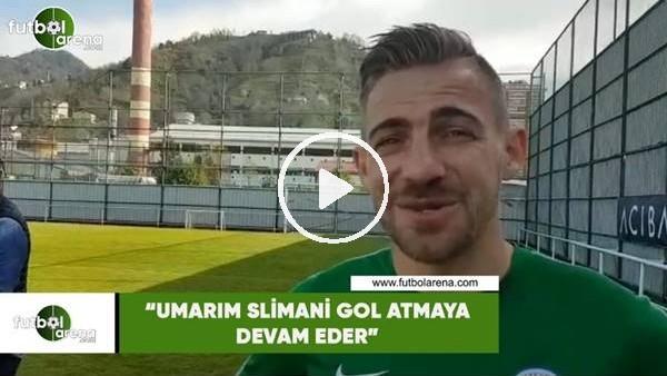 "'Melnjak: ""Umarım Slimani gol atmaya devam eder"""