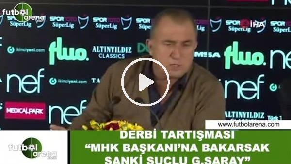 "'Fatih Terim: ""MHK Başkanı'na bakarsak suçlu Galatasaray"""