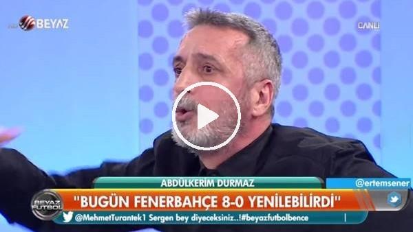 'Abdülkerim Durmaz'dan Fenerbaheli futbolculara ağır sözler