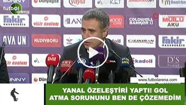 """'Ersun Yanal öz eleştiri yaptı! """"Gol atma sorununu ben de çözemedim"""""""