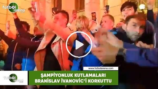 Şampiyonluk kutlamaları Branislav İvanovic'i korkuttu