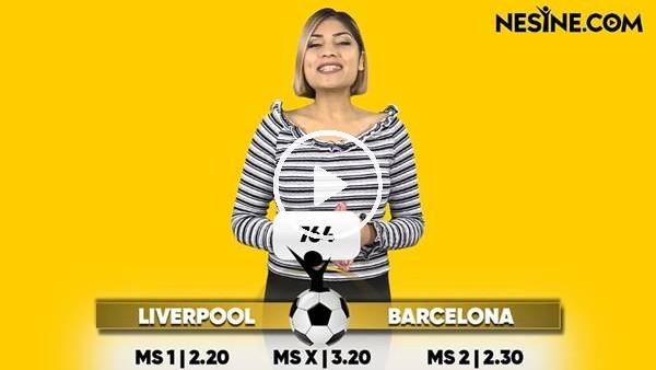'Liverpool - Barcelona TEK MAÇ Nesine'de!