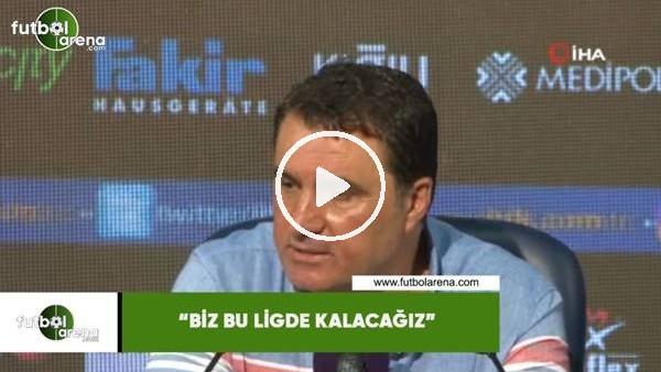 """'Mustafa Kaplan: """"Biz bu ligde kalacağız"""""""