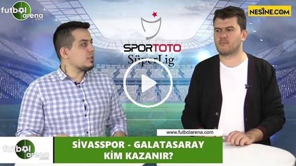 'Sivasspor - Galatasaray maçını kim kazanır?