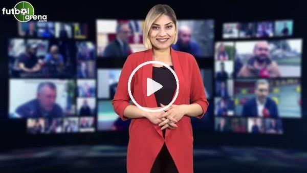 'FutbolArena akşam haberleri turu (21 Mayıs 2019)