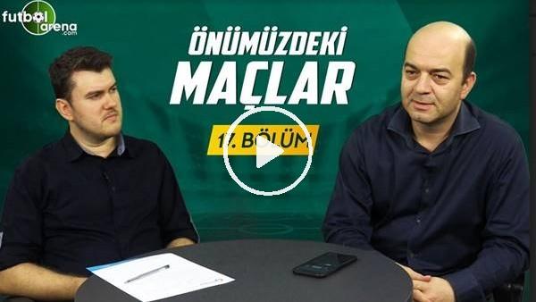 Önümüzdeki Maçlar #17 Şampiyon Galatasaray, Trabzonspor'un Gençleri... Başakşehir Projesi Bitti Mi?