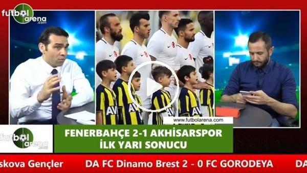 """Cenk Özcan: """"Fenerbahçe ofansif anlamnda son zamanlardaki en iyi oyunu oyuyor"""""""
