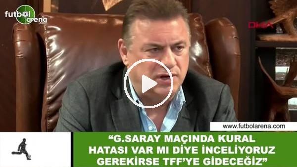 """'Hasan Kartal: """"Galatasaray maçında kural hatası var mı diye inceliyoruz gerekirse TFF'ye gideceğiz"""""""