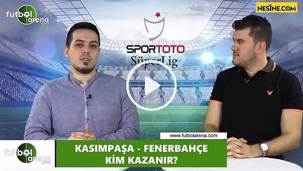 Kasımpaşa - Fenerbahçe maçını kim kazanır?