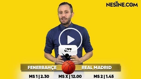 'Fenerbahçe - Real Madrid TEK MAÇ Nesine'de!