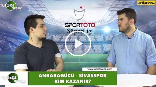'Ankaragücü - Sivsspor maçını kim kazanır?