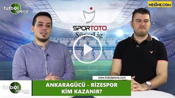 Ankaragücü - Çaykur Rizespor maçını kim kazanır?