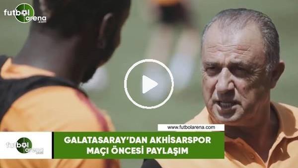 Galatasaray'dan Akhisarspor maçı öncesi paylaşım
