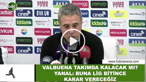 Valbuena takımda kalacak mı? Ersun Yanal açıkladı...