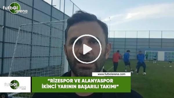 """'Okan Buruk: """"Rizespor ve Alanyaspor ikinci yarının başarılı takımı"""""""