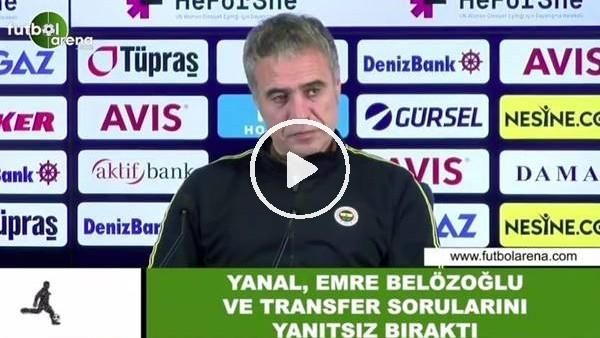 'Ersun Yanal, Emre Belözoğlu ve transfer sorularını yanıtsız bıraktı