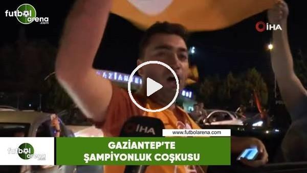'Gaziantep'te şampiyonluk coşkusu