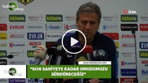 """'Hamza Hamzaoğlu: """"Son saniyeye kadar umudumuzu sürdüreceğiz"""""""