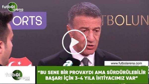 """Ahmet Ağaoğlu: """"Bu sene bir provaydı ama sürdürülebilir başaşarı için 3-4 yıla ihtiyacımız var"""""""