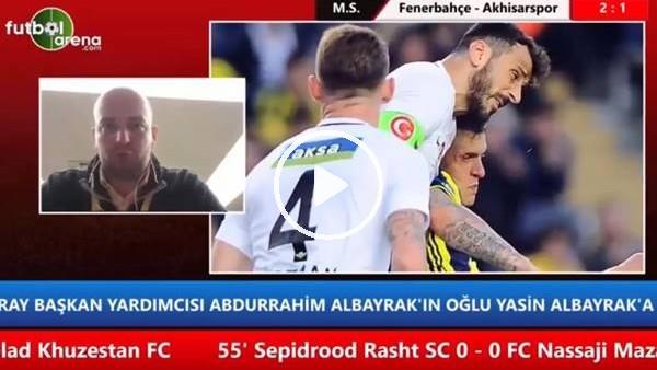 """Senad Ok: """"Fenerbahçe, Elif ve Valbuena'nın yerinin dolması zor"""""""