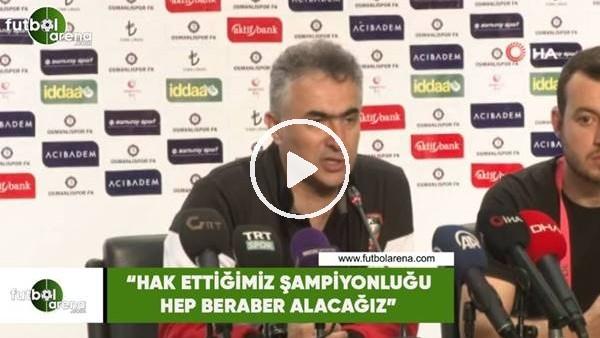 """'Mehmet Altıparmak: """"Hak ettiğimiz şampiyonluğu hep beraber alacağız"""""""