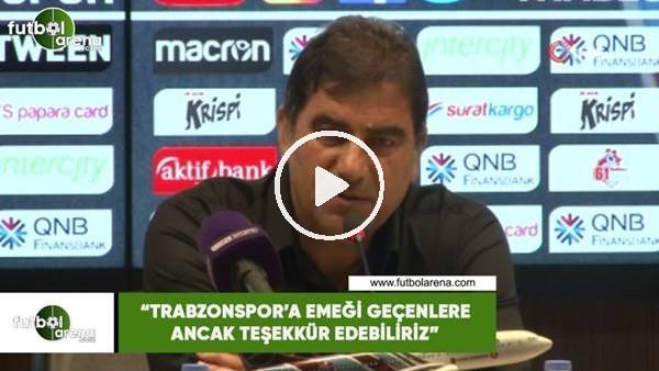 """'Ünal Karaman: """"Trabzonspor'a emeği geçenlere ancak teşekkür edebiliriz"""""""
