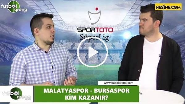 'Yeni Malatyaspor - Bursaspor maçını kim kazanır?