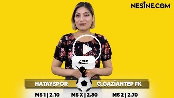 'Hatayspor - Gazişehir TEK MAÇ Nesine'de!