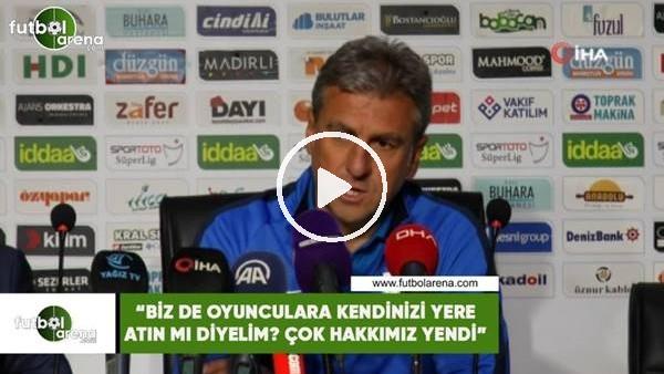 """'Hamza Hamzaoğlu: """"Bizde oyunculara kendini yere atın mı diyelim? çok hakkımız yendi"""""""