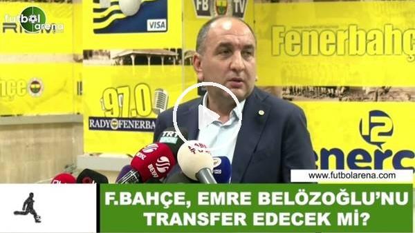 'Fenerbahçe, Emre Belözoğlu'nu  transfer edecek mi?