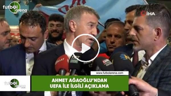 'Ahmet Ağaoğlu'ndan UEFA ile ilgili açıklama