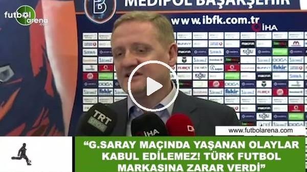 """'Göksel Gümüşdağ: """"Galatasaray maçında yaşanan olaylar Türk futboluna zarar verdi"""""""