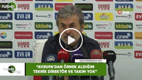 """AykutKocaman: """"Avrupa'dan örnek aldığım teknik direktör ve takım yok"""""""