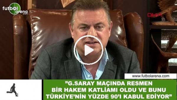 """'Hasan Kartal: """"Galatasaray maçında resmen bir hakem katliamı oldu ve bunu Türkiye'nin yüzde 90'ı kabul ediyor"""""""