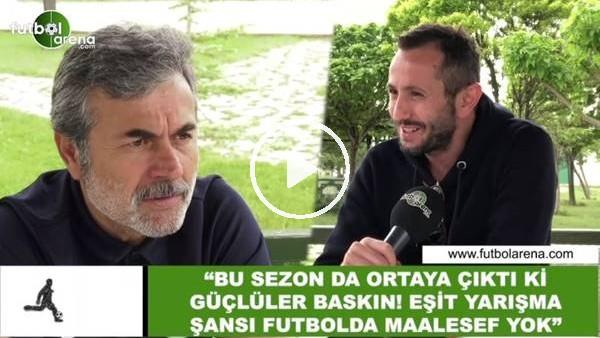 """'Aykut Kocaman: """"Bu sezon da ortaya çıktı ki güçlüler baskın! Eşit yarışma şansı futbolda maalesef yok"""""""
