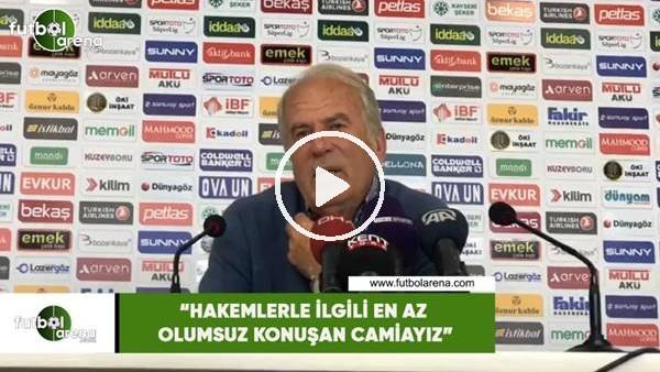 """'Mustafa Denizli: """"Hakemlerle ilgili en az olumsuz konuşan camiayız"""""""