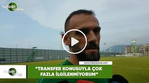 """'Vedat Muriqi: """"Transfer konusuyla çok fazla ilgilenmiyorum"""""""