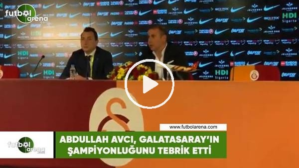 'Abdullah Avcı, Galatasaray'ın şampiyonluğunu tebrik etti