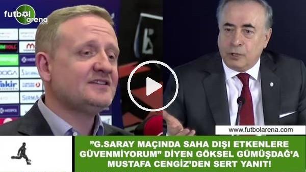 Mustafa Cengiz'den Göksel Gümüşdağ'a sert yanıt!