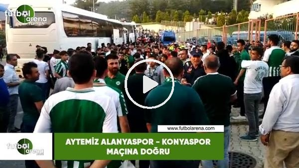 Aytemiz Alanyaspor - Konyaspor maçına doğru