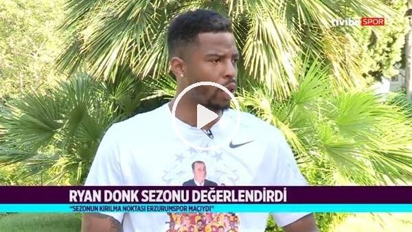 """'Ryan Donk: """"Erzurumspor maçı şampiyonlukta kırılma anıydı"""""""