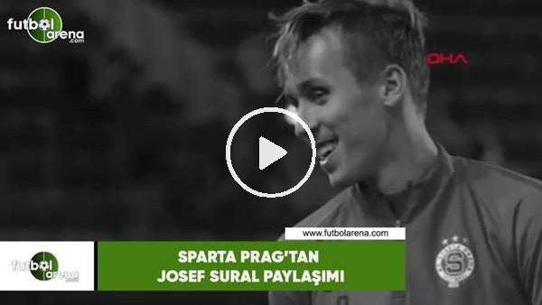Sparta Prag'tan duygusal Sural paylaşımı