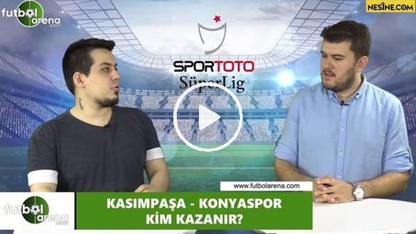 'Kasımpaşa - Konyaspor maçını kim kazanır?