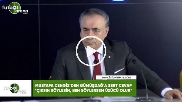 """Mustafa Cengiz'den Göksel Gümüşdağ'a sert cevap! """"Çıksın söylesin, ben söylersem üzücü olur"""""""