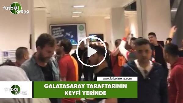 Galatasaray taraftarının keyfi yerinde